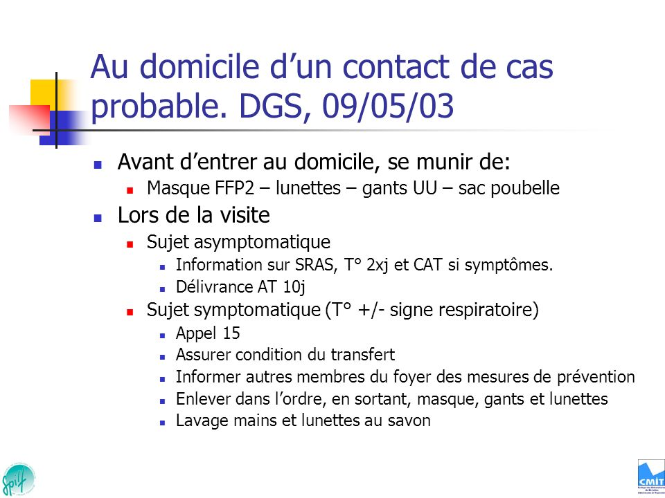 Au domicile d'un contact de cas probable. DGS, 09/05/03