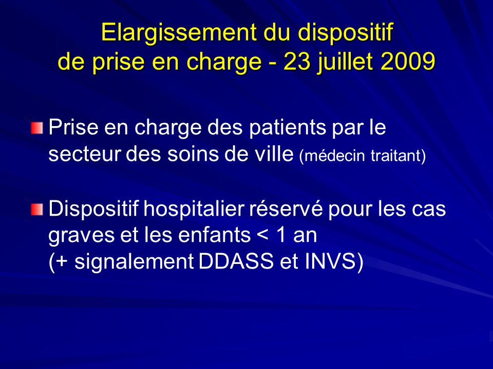 Elargissement du dispositif de prise en charge - 23 juillet 2009