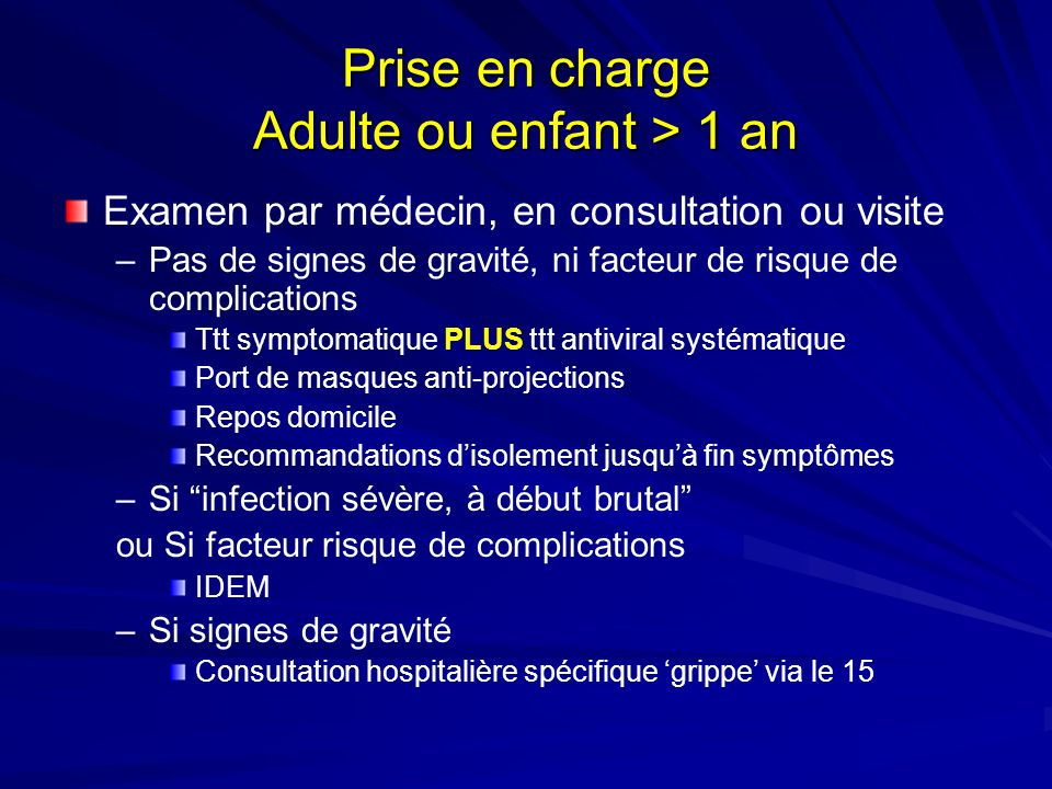 Prise en charge Adulte ou enfant > 1 an