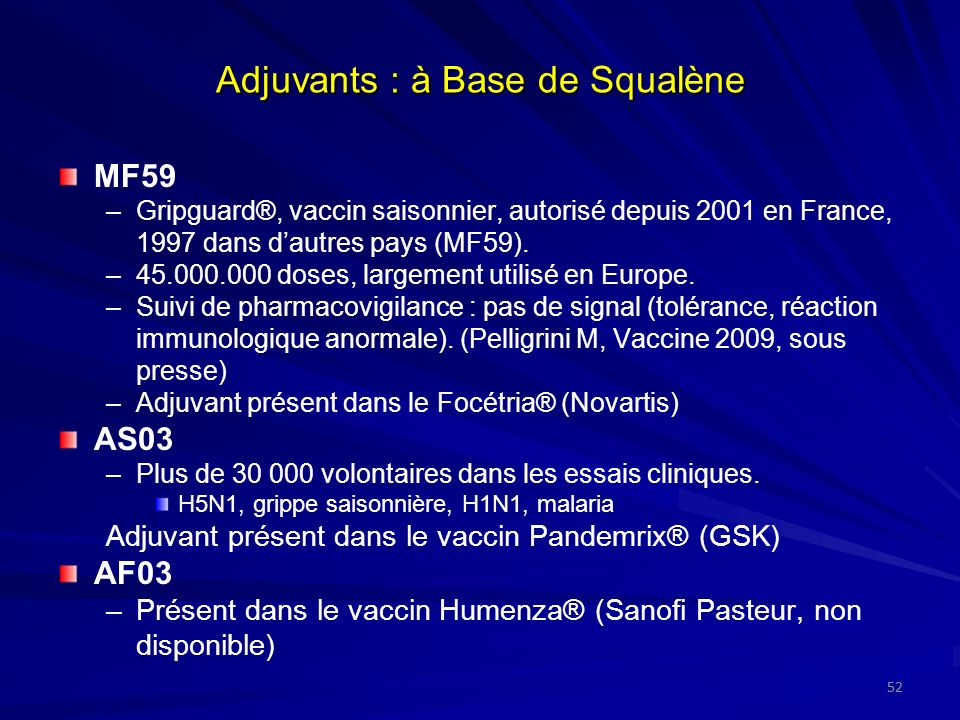 Adjuvants : à Base de Squalène