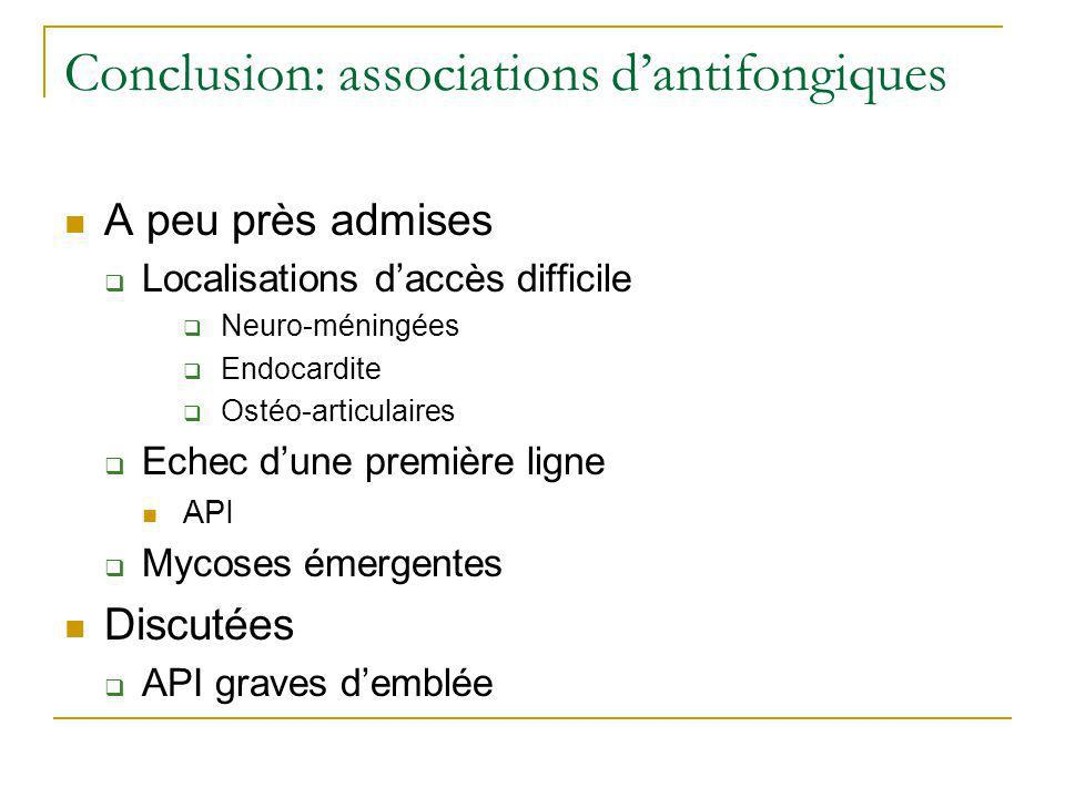 Conclusion: associations d'antifongiques