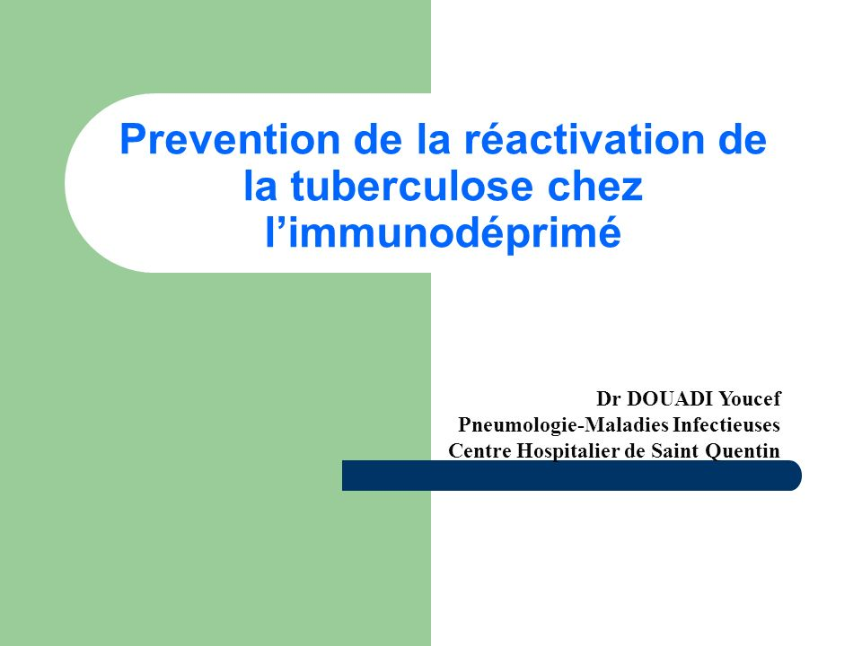 Prevention de la réactivation de la tuberculose chez l'immunodéprimé