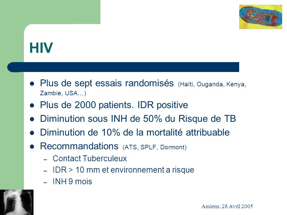 HIV Plus de sept essais randomisés (Haïti, Ouganda, Kenya, Zambie, USA…) Plus de 2000 patients. IDR positive.