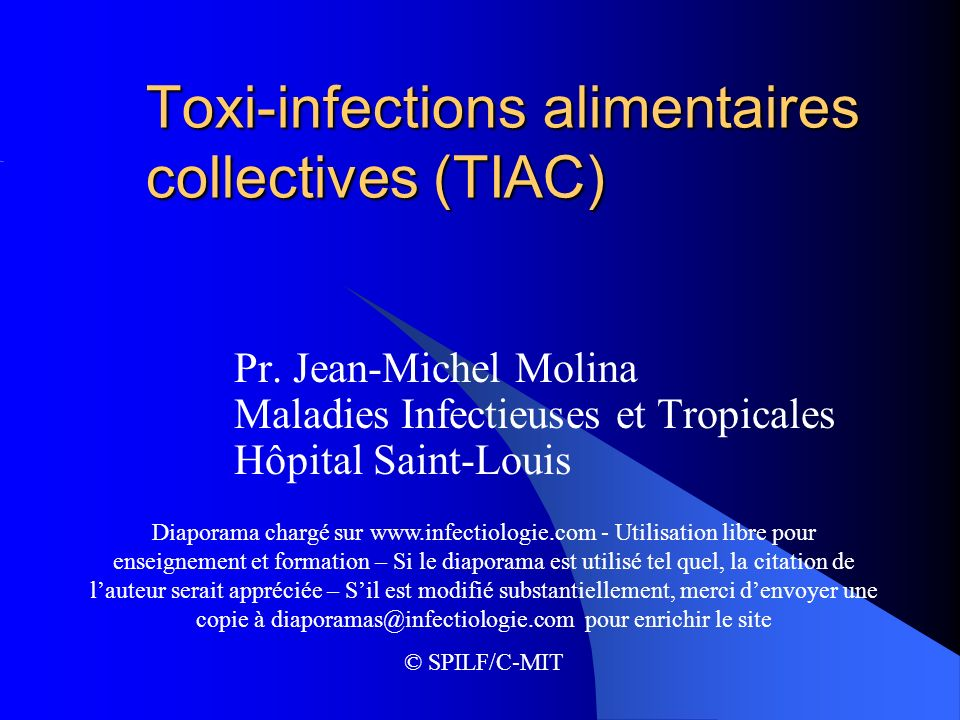 Toxi-infections alimentaires collectives (TIAC)