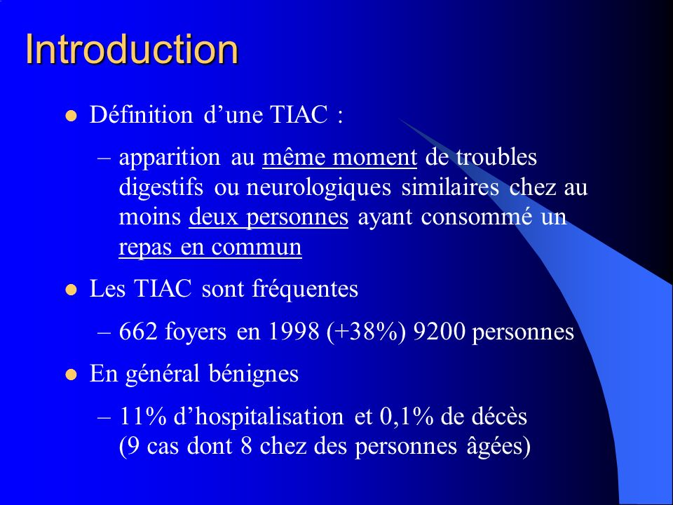 Introduction Définition d'une TIAC :