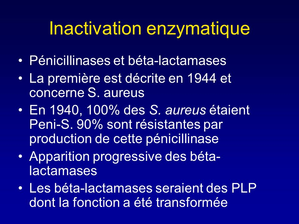 Inactivation enzymatique