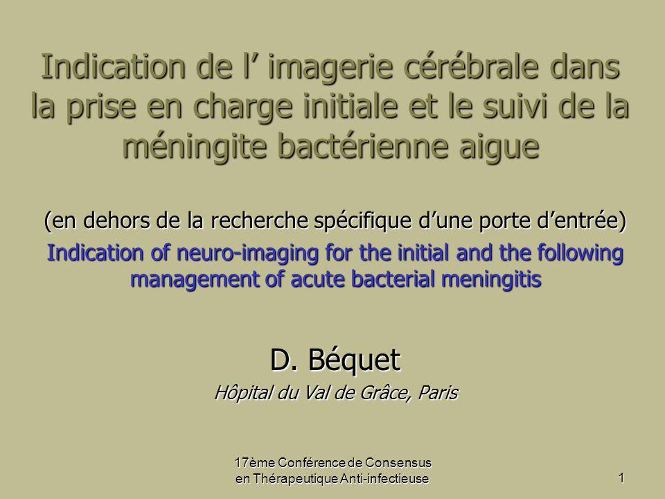 Indication de l' imagerie cérébrale dans la prise en charge initiale et le suivi de la méningite bactérienne aigue