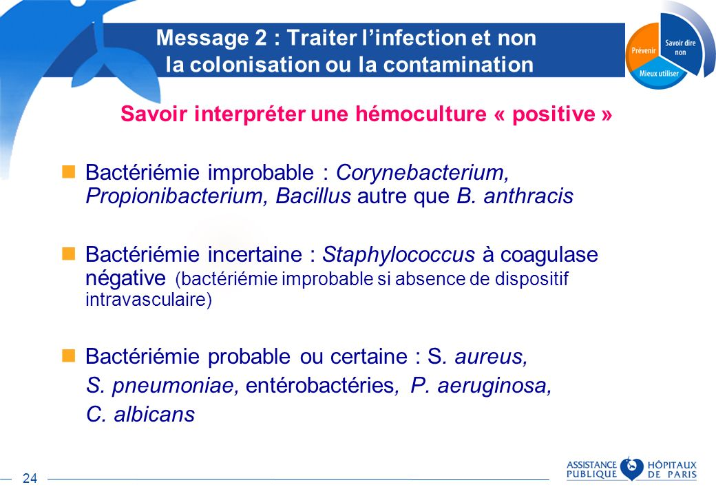 Savoir interpréter une hémoculture « positive »