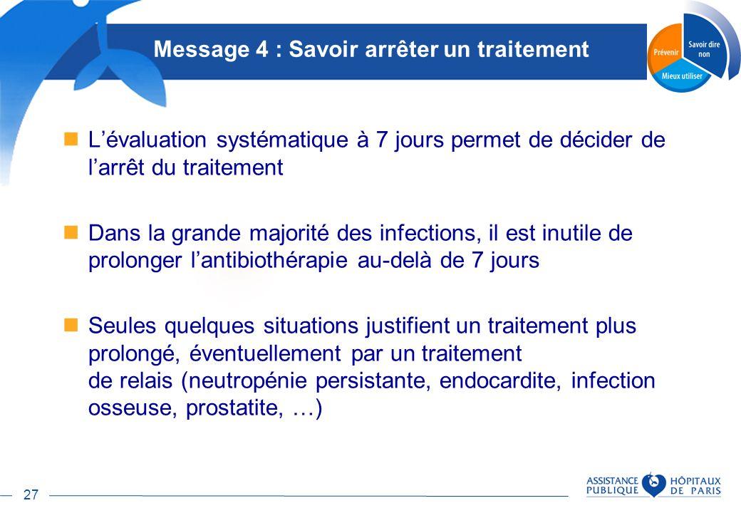 Message 4 : Savoir arrêter un traitement