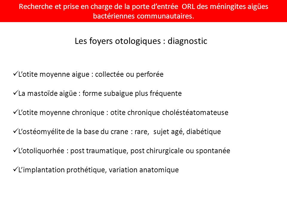 Les foyers otologiques : diagnostic