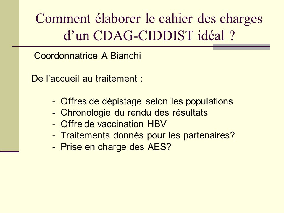 Comment élaborer le cahier des charges d'un CDAG-CIDDIST idéal