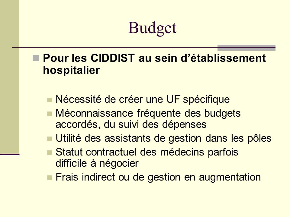 Budget Pour les CIDDIST au sein d'établissement hospitalier