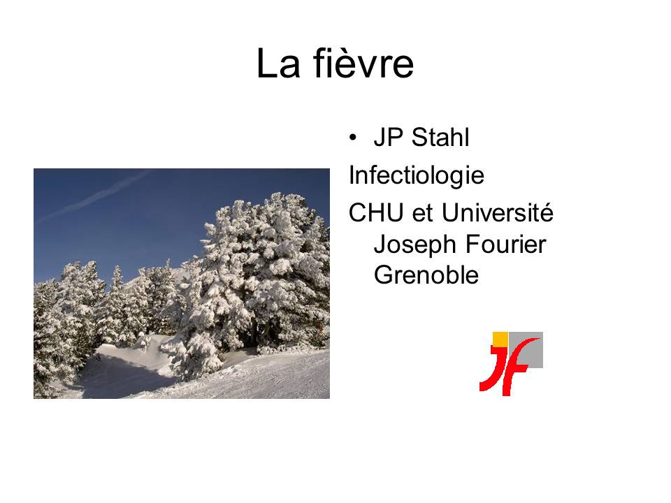 La fièvre JP Stahl Infectiologie