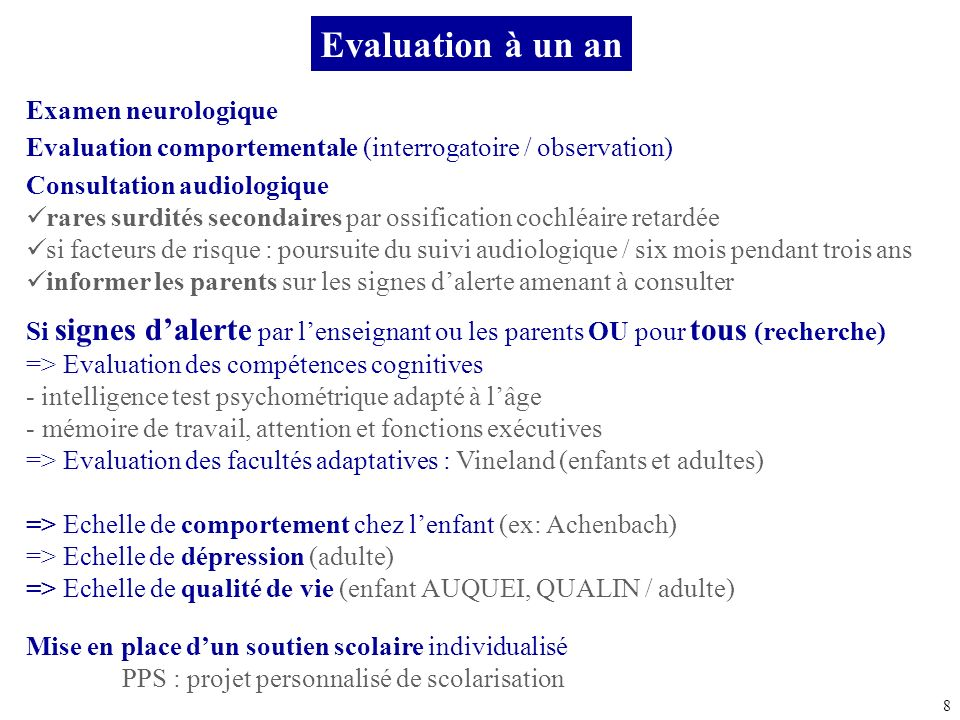 Evaluation à un an Examen neurologique