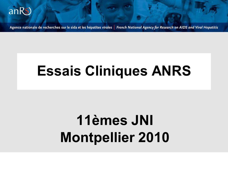 Essais Cliniques ANRS 11èmes JNI Montpellier 2010