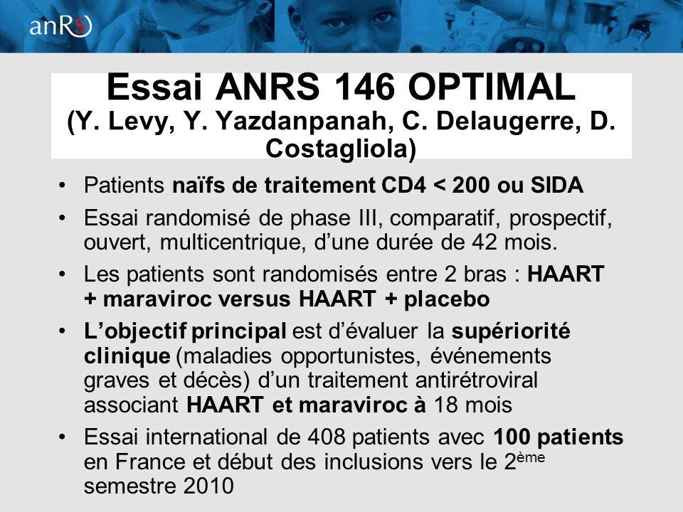 Essai ANRS 146 OPTIMAL (Y. Levy, Y. Yazdanpanah, C. Delaugerre, D