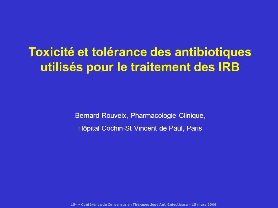 Toxicité et tolérance des antibiotiques utilisés pour le traitement des IRB