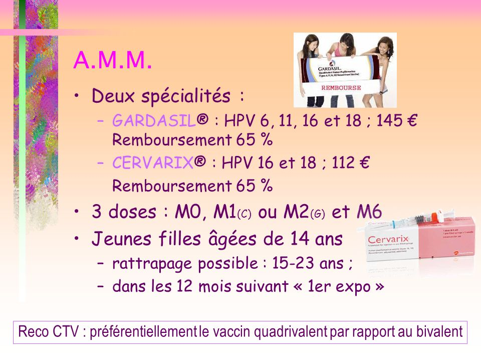 A.M.M. Deux spécialités : 3 doses : M0, M1(C) ou M2(G) et M6