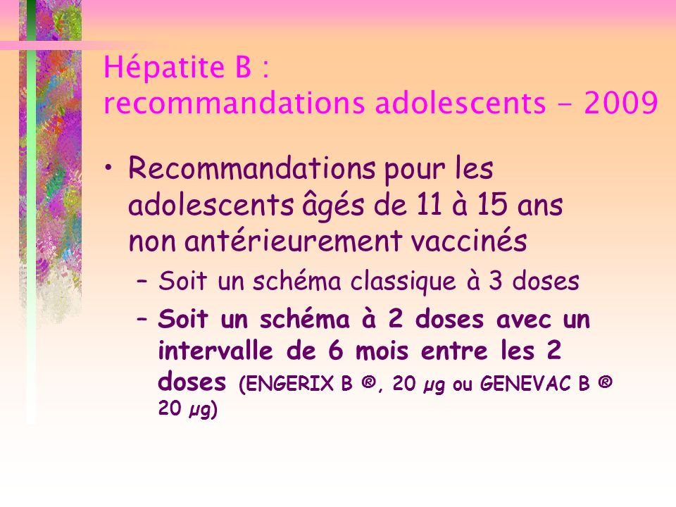Hépatite B : recommandations adolescents - 2009