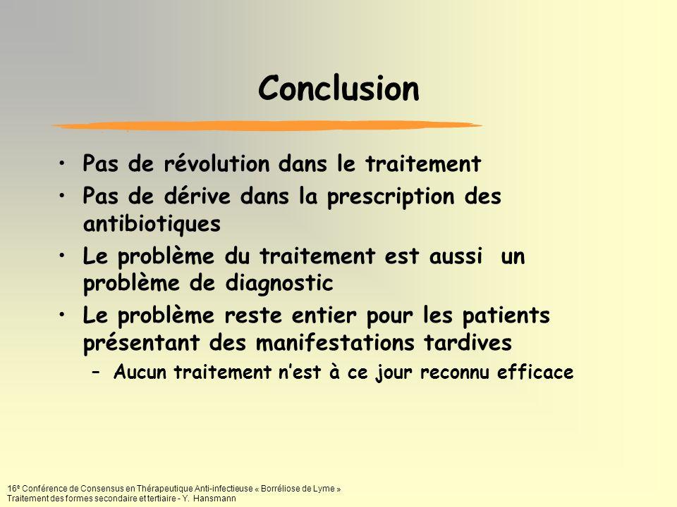 Conclusion Pas de révolution dans le traitement