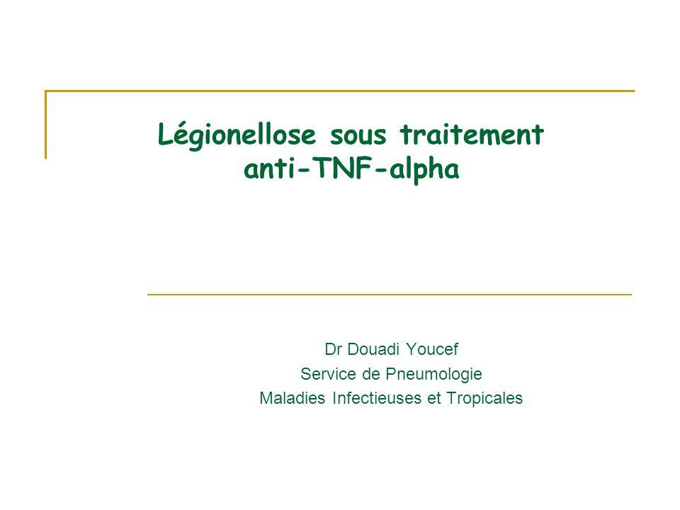 Légionellose sous traitement anti-TNF-alpha