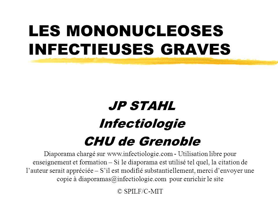LES MONONUCLEOSES INFECTIEUSES GRAVES