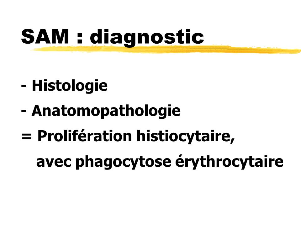 SAM : diagnostic - Histologie - Anatomopathologie