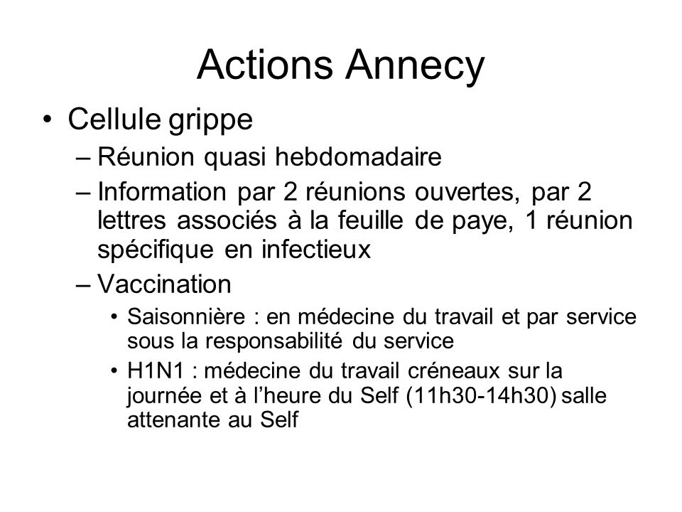 Actions Annecy Cellule grippe Réunion quasi hebdomadaire