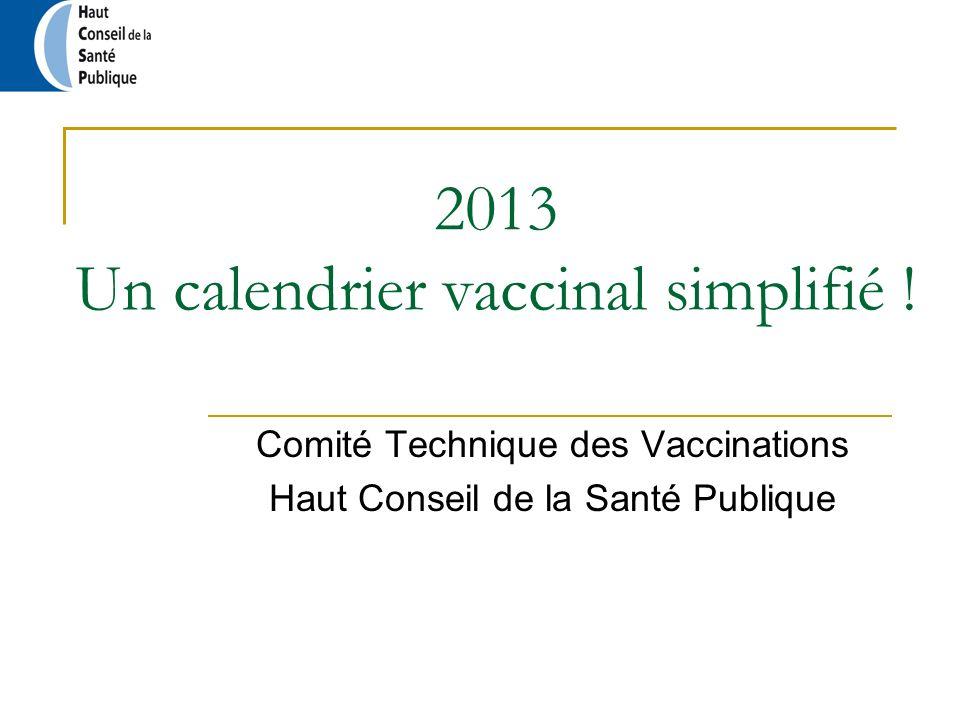 2013 Un calendrier vaccinal simplifié !