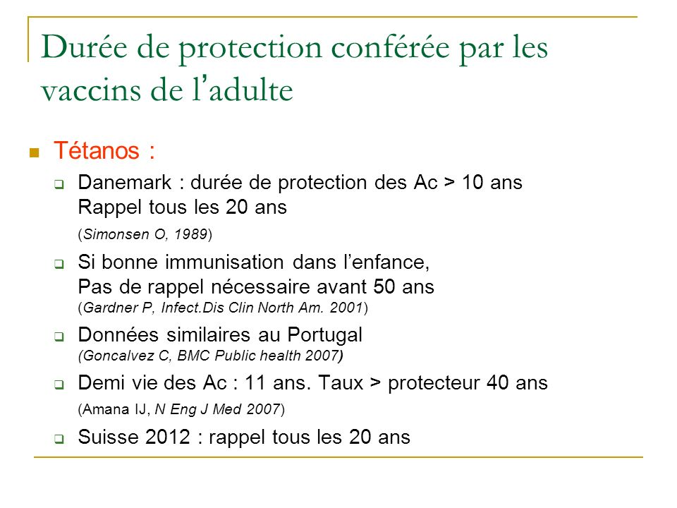 Durée de protection conférée par les vaccins de l'adulte
