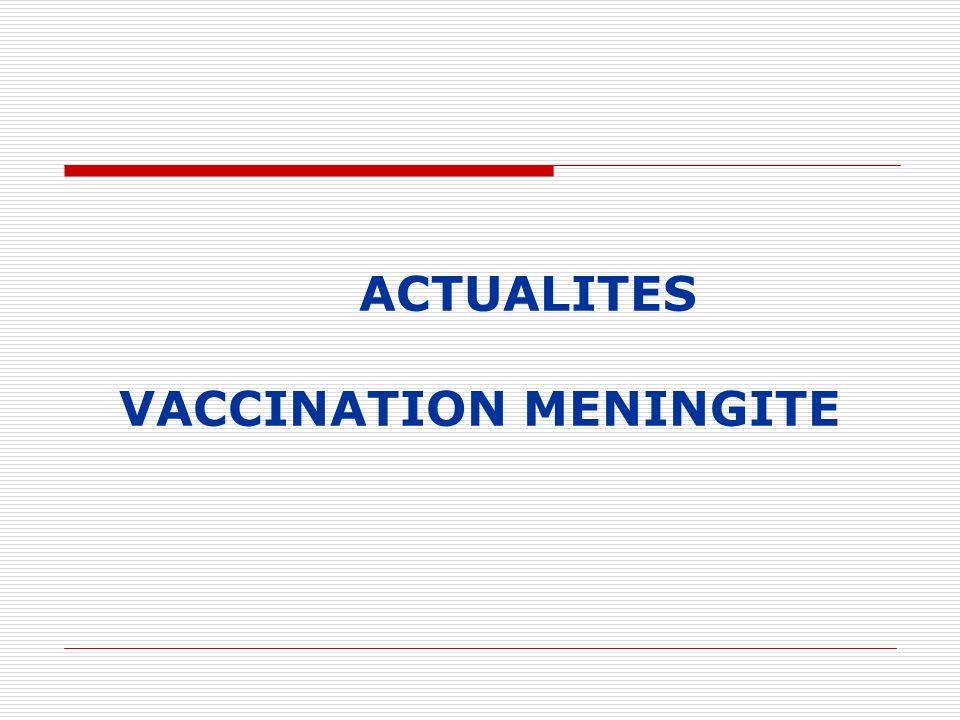 ACTUALITES VACCINATION MENINGITE