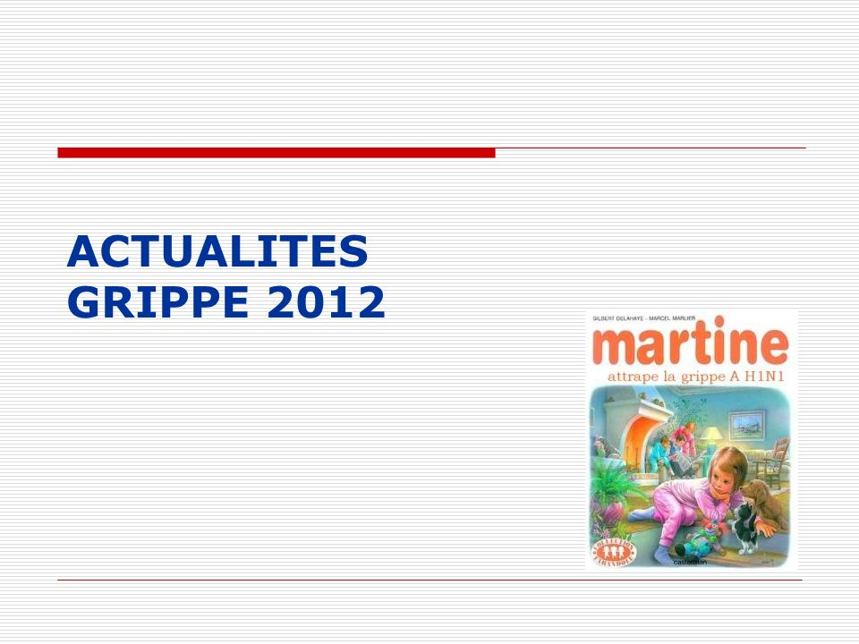 ACTUALITES GRIPPE 2012