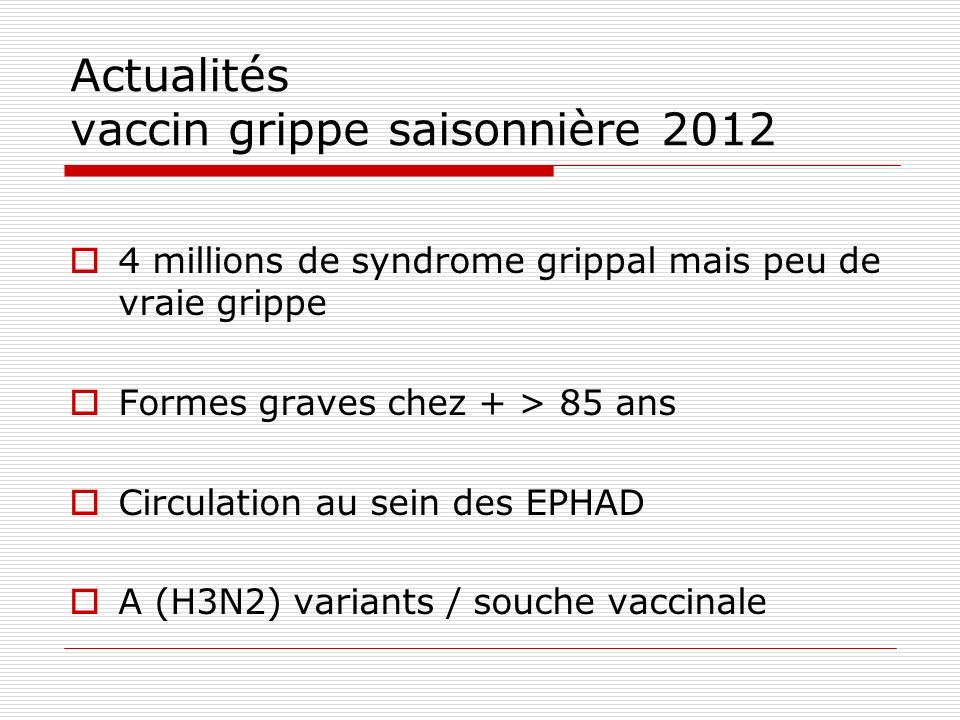 Actualités vaccin grippe saisonnière 2012