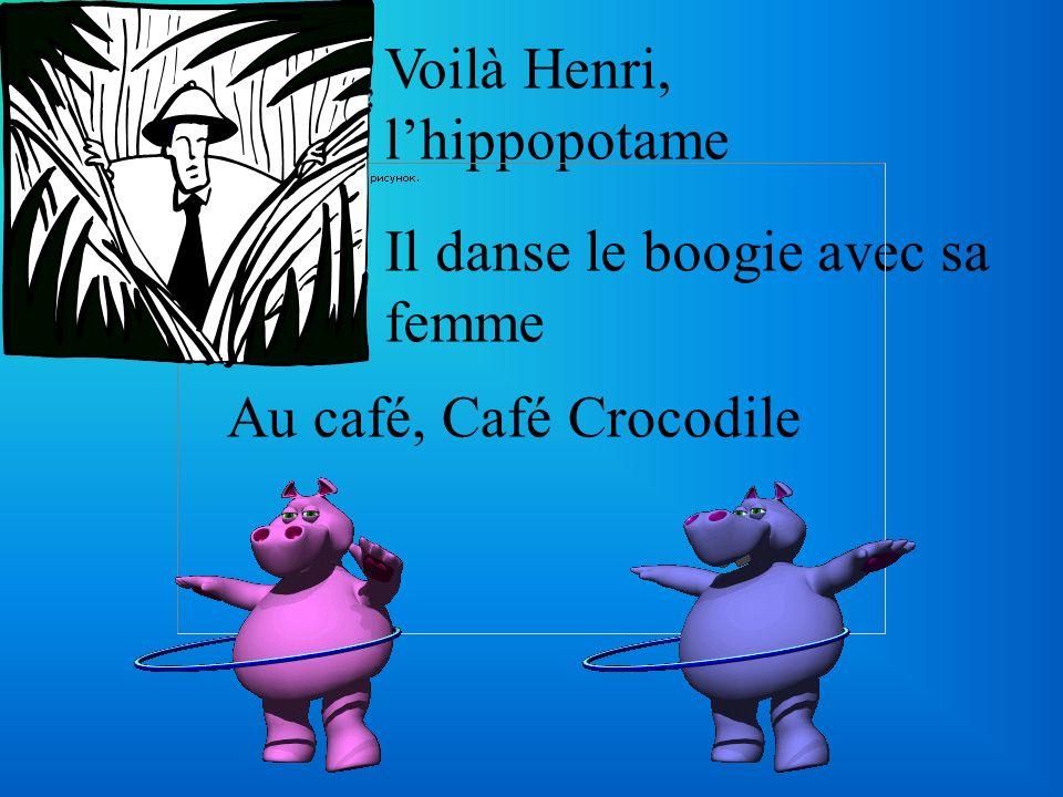Voilà Henri, l'hippopotame