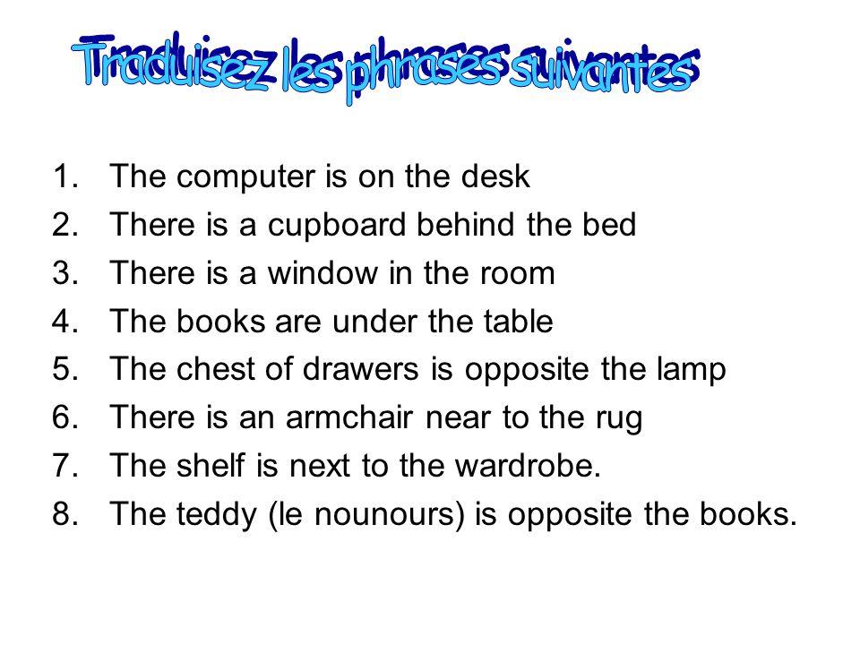 Traduisez les phrases suivantes