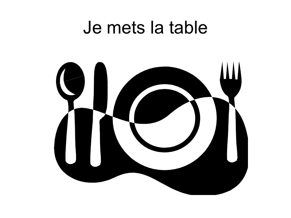 Je mets la table