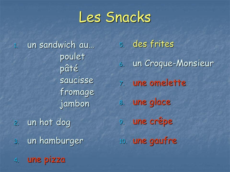 Les Snacks des frites un sandwich au… poulet un Croque-Monsieur pâté