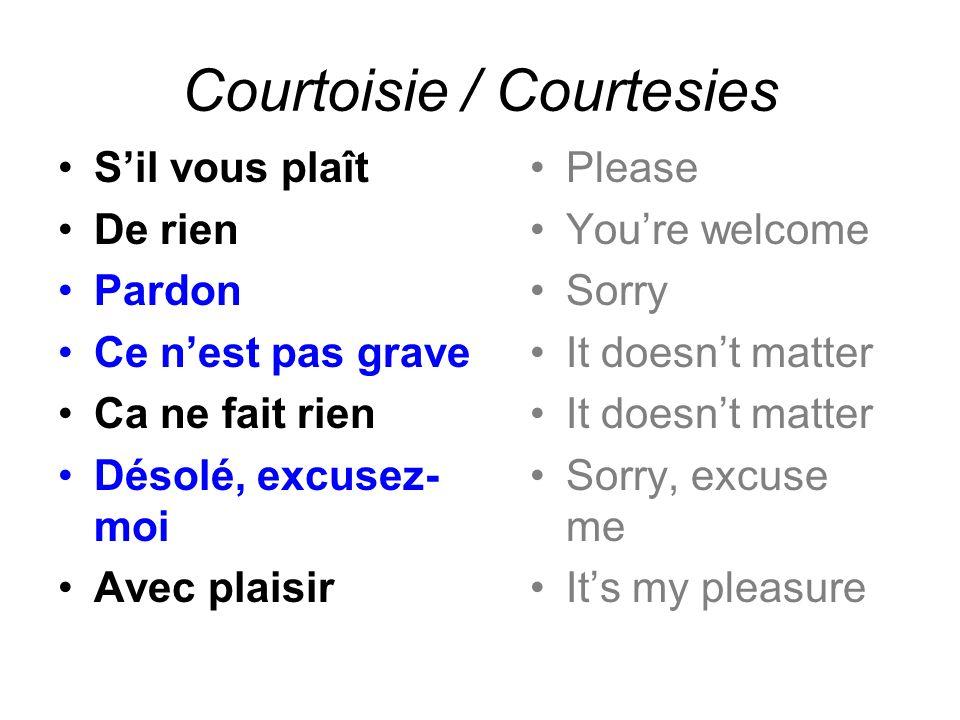 Courtoisie / Courtesies