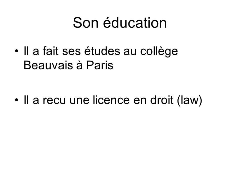 Son éducation Il a fait ses études au collège Beauvais à Paris