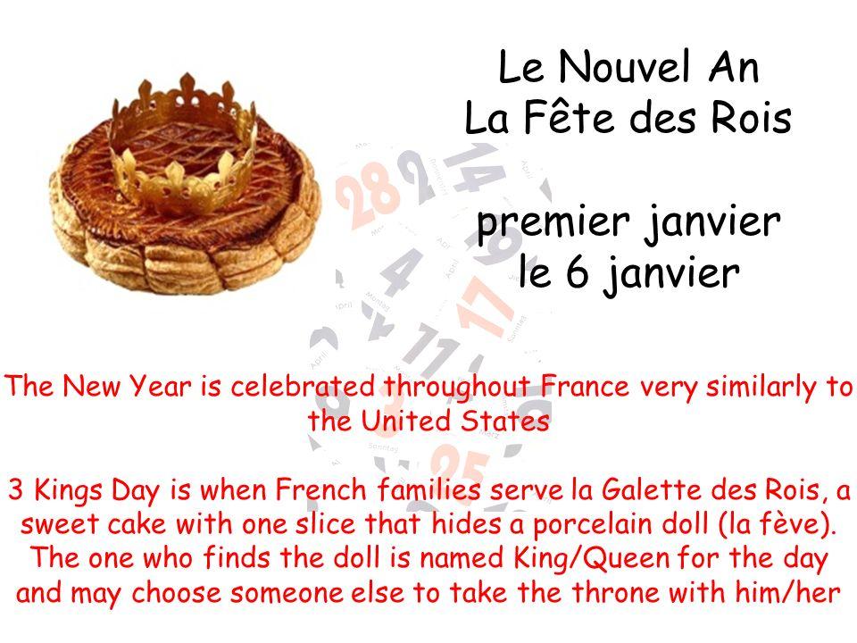 Le Nouvel An La Fête des Rois premier janvier le 6 janvier