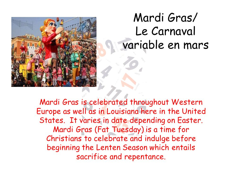 Mardi Gras/ Le Carnaval variable en mars