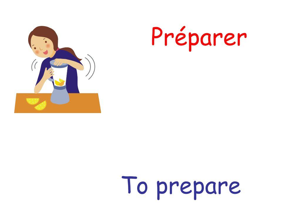 Préparer To prepare