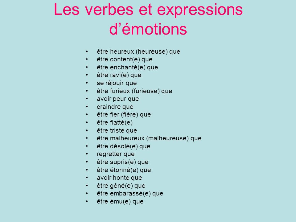 Les verbes et expressions d'émotions