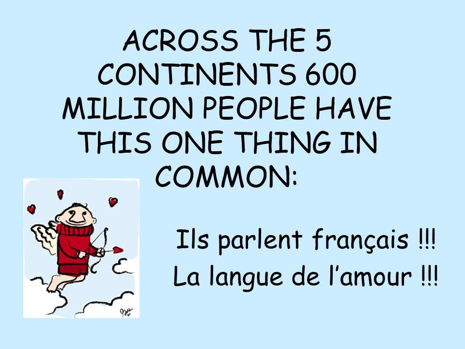 Ils parlent français !!! La langue de l'amour !!!