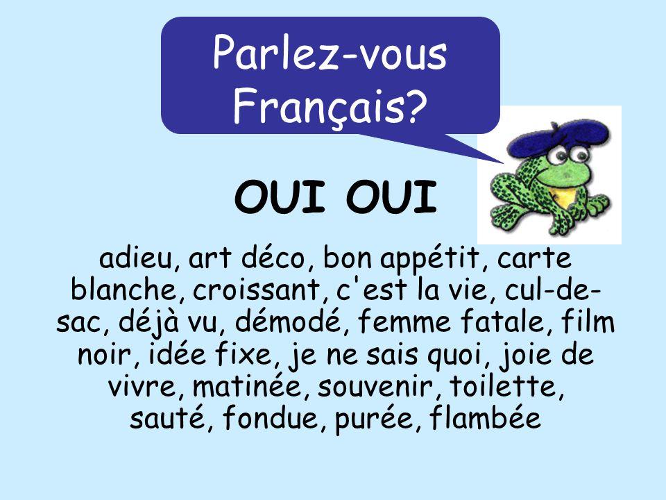 Parlez-vous Français OUI OUI