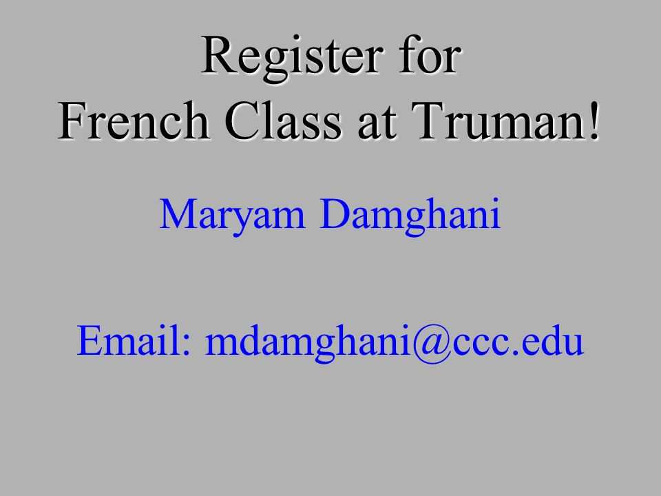 Register for French Class at Truman!