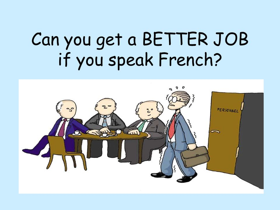 Can you get a BETTER JOB if you speak French