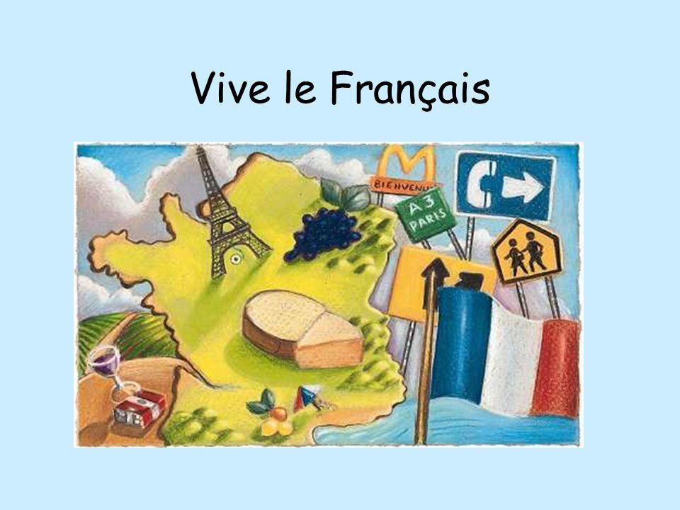 Vive le Français