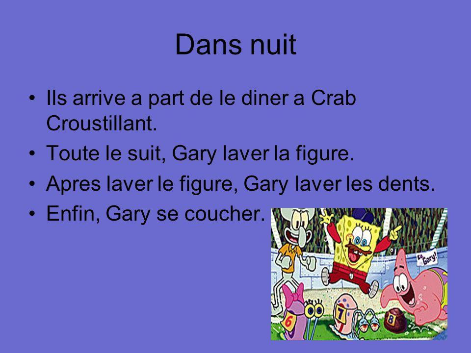 Dans nuit Ils arrive a part de le diner a Crab Croustillant.
