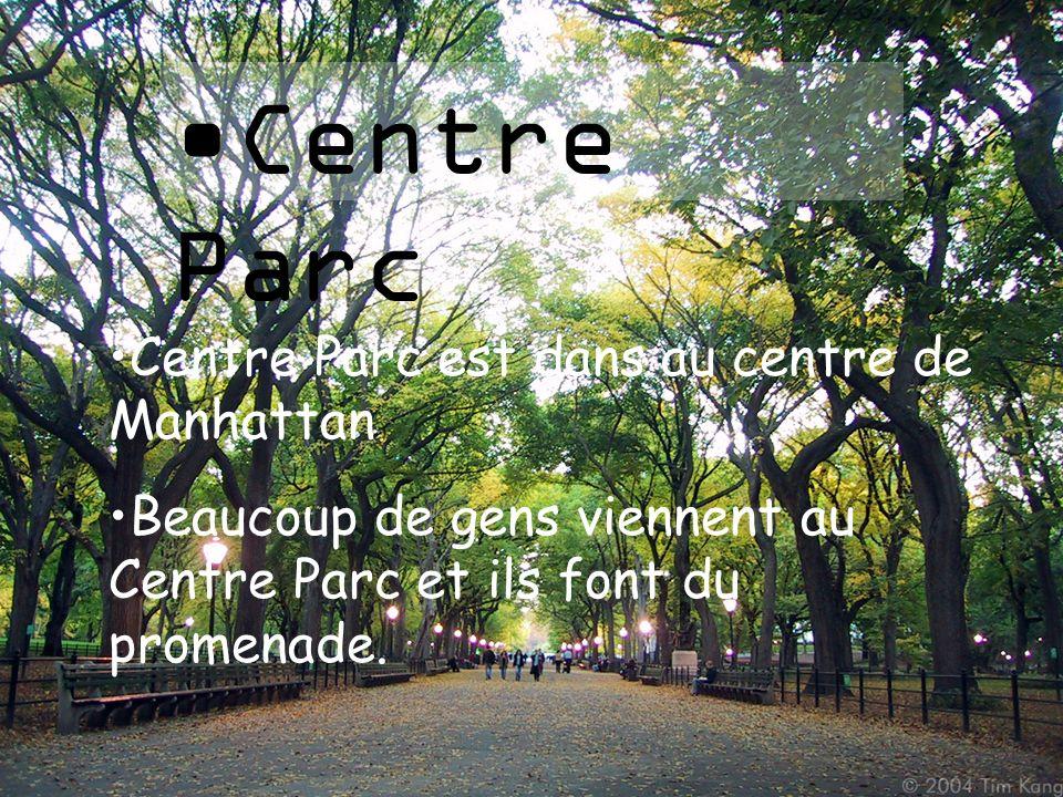 Centre Parc Centre Parc est dans au centre de Manhattan